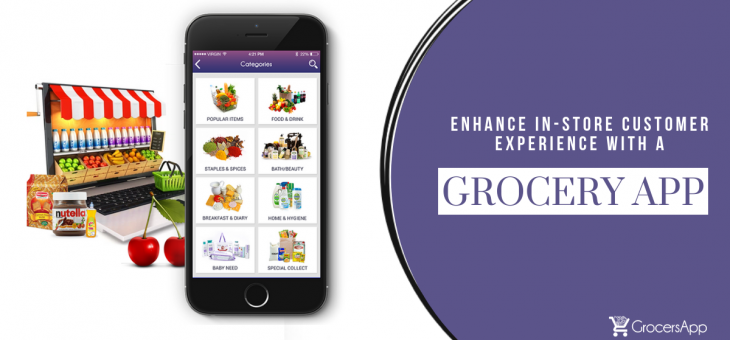 Enhance in-store Customer Experience with a Grocery App