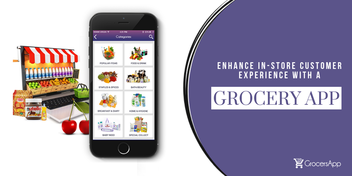 Enhance in-store Customer Experience with a Grocery App - Grocers App