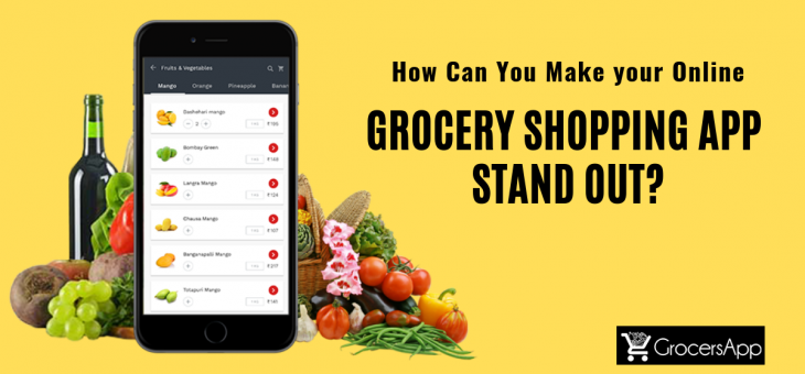 How can you Make your Online Grocery Shopping App Stand Out?