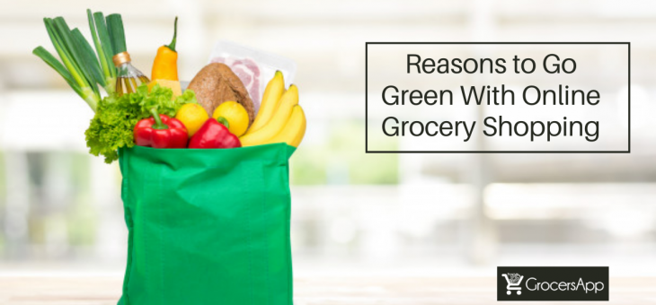 Time To Go Green With Online Grocery Stores!