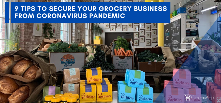 9 Tips to Secure your Grocery Business from Coronavirus Pandemic
